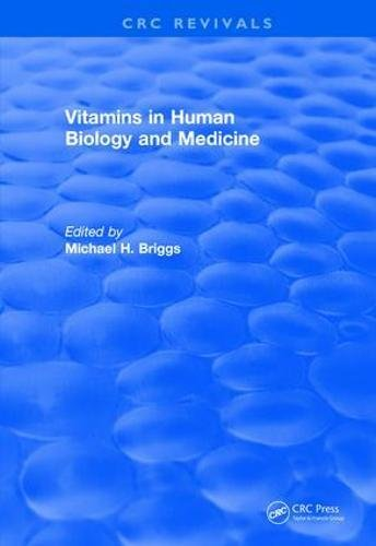 Vitamins In Human Biology and Medicine (1981)