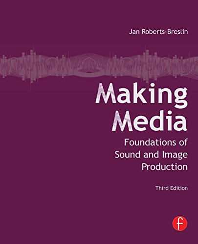 Download Making Media: Foundations of Sound and Image Production Pdf