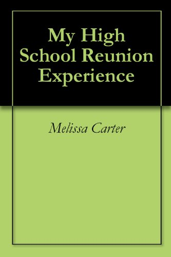 Download My High School Reunion Experience Pdf