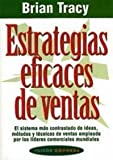 Estrategias Eficaces de Ventas, Brian Tracy and Brain Tracy, 8449303885