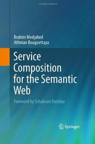 [PDF] Service Composition for the Semantic Web Free Download | Publisher : Springer | Category : Computers & Internet | ISBN 10 : 144198464X | ISBN 13 : 9781441984647