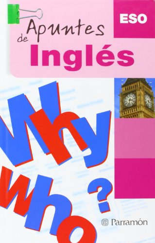 Apuntes De Ingles/ English Notes (Spanish Edition) - Parramon