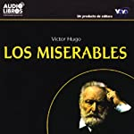 Los Miserables [Les Miserables] | Victor Hugo