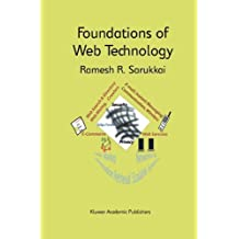 Foundations of Web Technology (The Springer International Series in Engineering and Computer Science Book 698)