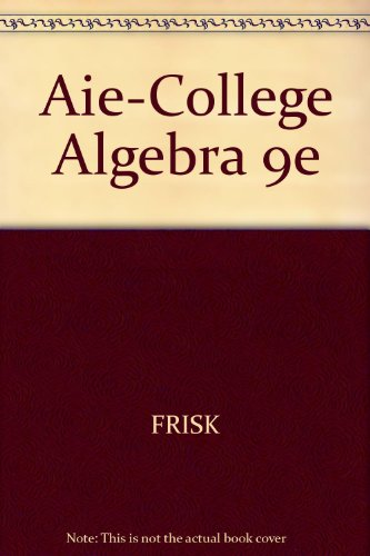 College Algebra 9th edition; Annotated Teacher's Edition