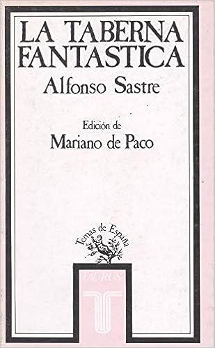 La taberna fantastica: Amazon.es: Sastre, Alfonso: Libros