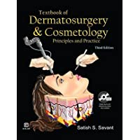 TEXTBOOK OF DERMATOSURGERY & COSMETOLOGY Principles and Practice