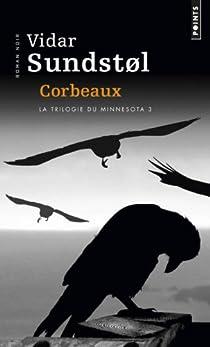 Minnesota, tome 3 : Corbeaux par Sundstøl