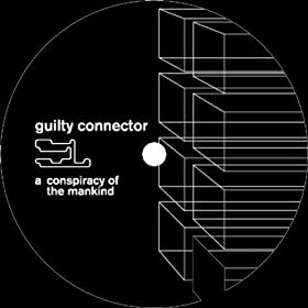 Guilty Connector - Cosmic Trigger / 2am Visit