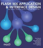 img - for Flash MX Application & Interface Design by Peter Aylward, Ken Jokol, Macdonald, Jamie, Paul Prudence, G (2002) Paperback book / textbook / text book