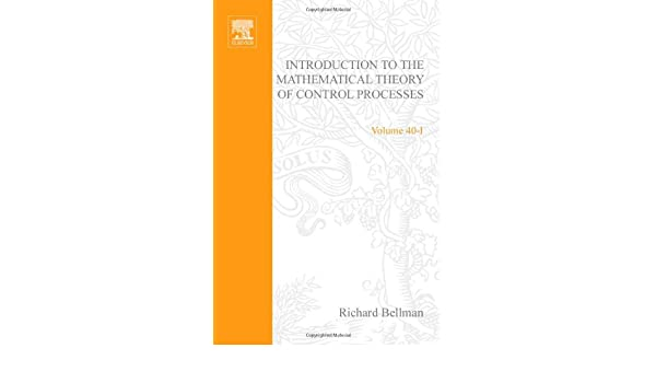 Introduction to the mathematical theory of control processes