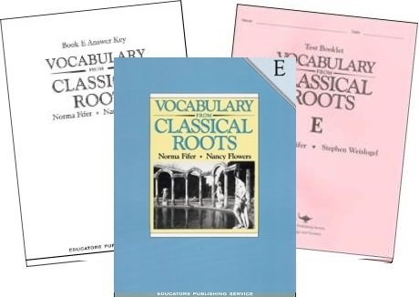 Vocabulary from Classical Roots E SET - Student, Key and Tests