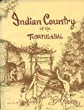 Indian Country of the Tubatulabal, Bob Powers, 0870260561