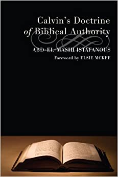 Book Calvin's Doctrine of Biblical Authority