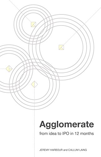 (Agglomerate: from idea to IPO in 12 months)