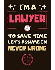Lawyer Gifts: Blank Lined Notebook Journal Diary Paper, a Funny and Appreciation Gift for Lawyer to Write in (Volume 9)