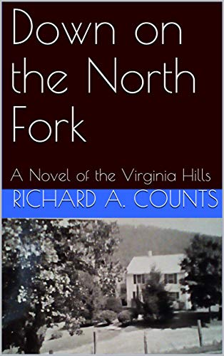 Down on the North Fork: A Novel of the Virginia -