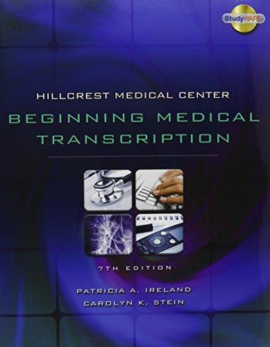 Hillcrest Medical Center: Beginning Medical Transcription Textbook and Audio CD Pkg