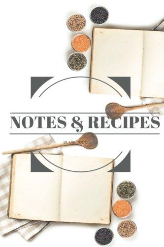 Read Online Blank Cookbook: Blank Cookbook 6x9 ( Recipes & Notes , Cookbook Journal , Cooking Journal , Cooking Notebook , Blank Cookbook Journal, Cooking Gift Series) (Volume 27) pdf