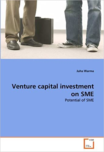 Venture capital investment on SME: Potential of SME