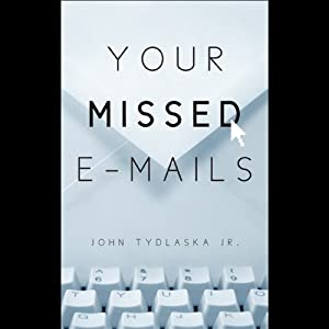 Your Missed E-mails Audiobook