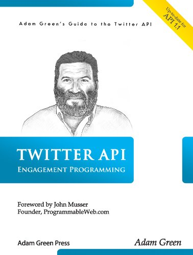 twitter-api-engagement-programming-with-php-and-mysql-adam-greens-guide-to-the-twitter-api