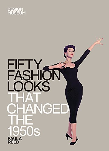 Fifty Fashion Looks that Changed the 1950's