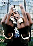 Tupac Shakur Poster 2Pac 2 Pac Giving The Finger