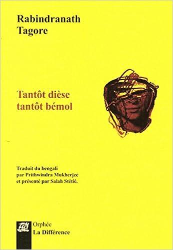 Télécharger en ligne Tantot dièse tantôt bémol : Edition blinigue pdf