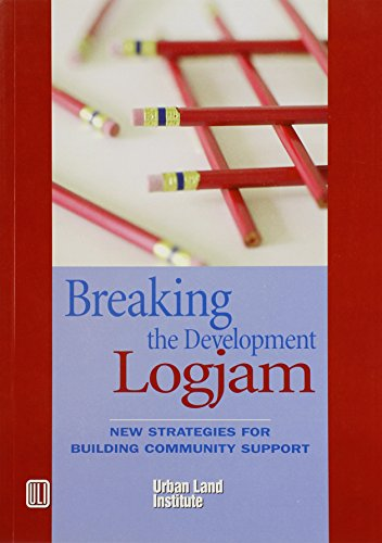 Breaking the Development Log Jam: New Strategies for Building Community Support