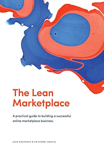 The Lean Marketplace: a Practical Guide to Building