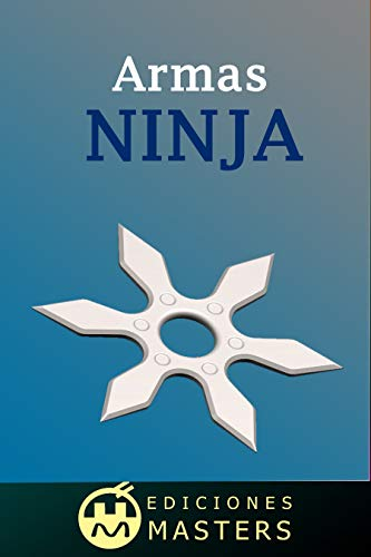 Armas Ninja (Spanish Edition)