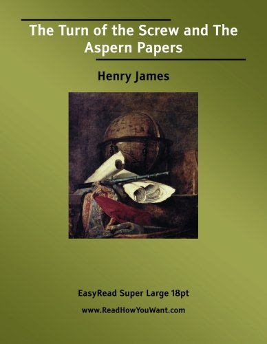 The Turn of the Screw and The Aspern Papers PDF