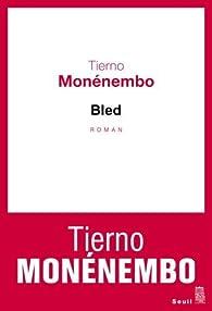 Bled par Tierno Monénembo