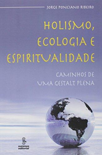 Holismo, Ecologia e Espiritualidade