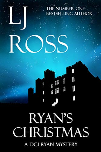 Ryan's Christmas: A DCI Ryan Mystery (The DCI Ryan Mysteries Book 15) by [Ross, LJ]
