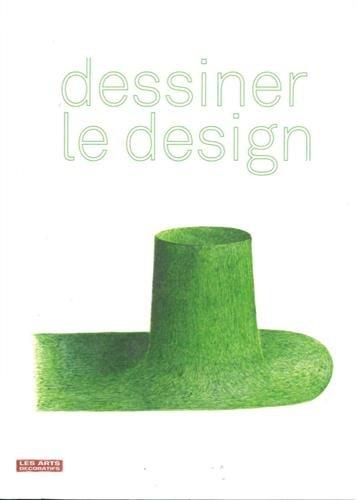 Dessiner le design por Constance Rubini