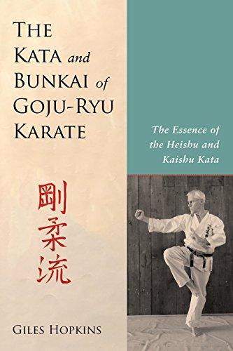 BOOK The Kata and Bunkai of Goju-Ryu Karate: The Essence of the Heishu and Kaishu Kata KINDLE