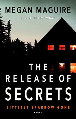 The Release of Secrets: A Novel