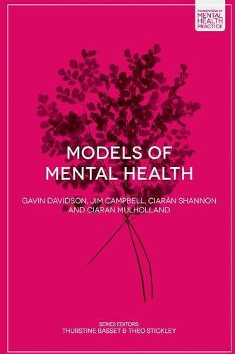 Models of Mental Health (Foundations of Mental Health Practice)