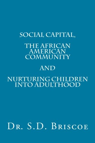 Download Social Capital, the African American Community and Nurturing Children into Adult pdf