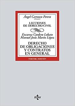 Derecho De Obligaciones Y Contratos En General: Lecciones De Derecho Civil por Manuel Jesús Marín López epub