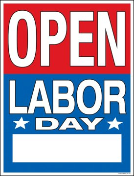 Amazon Com Open Labor Day Hours Window Sale Sign Posters Retail