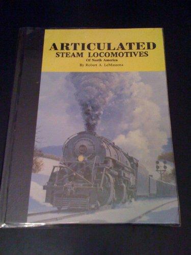 (Articulated Steam Locomotives of North America, Vol. 2 )