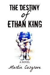 The Destiny of Ethan King (Universal Matter Book 1)