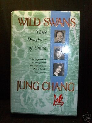 Wild Swans: Three Daughters of China by Jung Chang (1991-09-15)