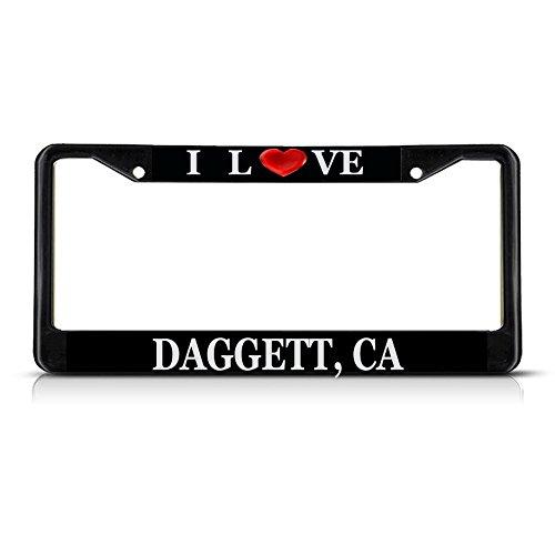 I Love Heart Daggett, Ca Black Metal License Plate Frame Tag Border