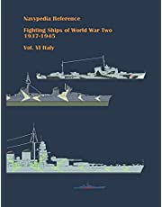 Fighting ships of World War Two 1937 - 1945. Volume VI. Italy