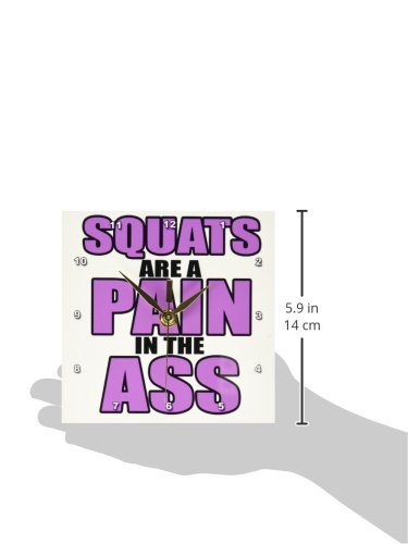 6 by 6-Inch Gym-Desk Clock 3dRose dc/_163900/_1 Squats are a Pain in The Ass Workout Hot Pink