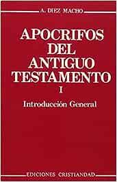Apócrifos del Antiguo Testamento. Volumen I: Apocrifos Del